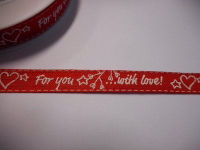 Katoen band 15 mm breed for you with love rood wit per meter